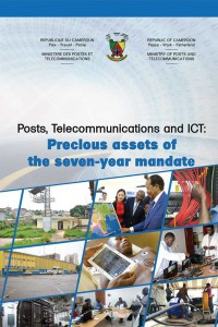 Posts, Telecommunications and ICT : Precious assets of the seven-year mandate